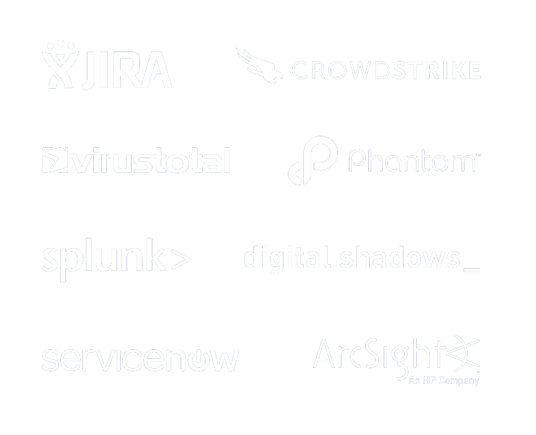 We integrate with Jira, Servicenow, Splunk, Arcsight, Phantom, VirusTotal, Digital Shadows, Crowdstrike, and more